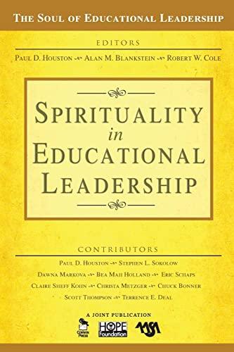 9781412949422: Spirituality in Educational Leadership (The Soul of Educational Leadership Series)