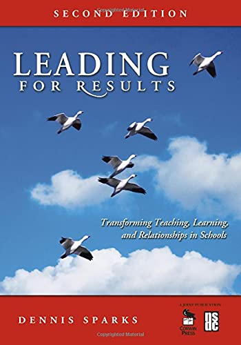 9781412949705: Leading for Results: Transforming Teaching, Learning, and Relationships in Schools (Volume 2)