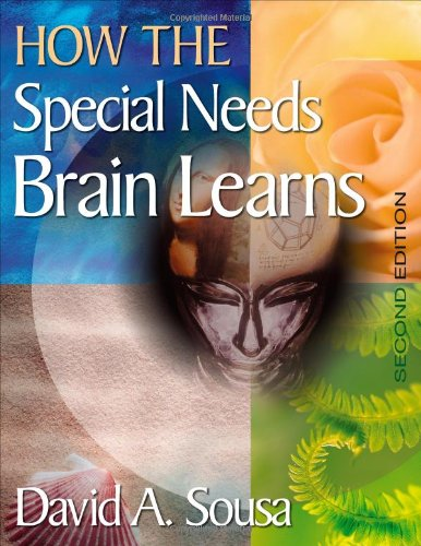 9781412949866: How the Special Needs Brain Learns