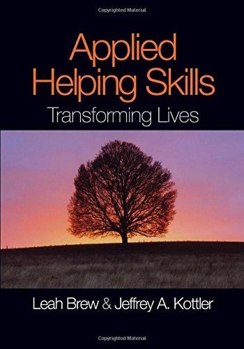 Applied Helping Skills: Transforming Lives: Brew, Leah M.