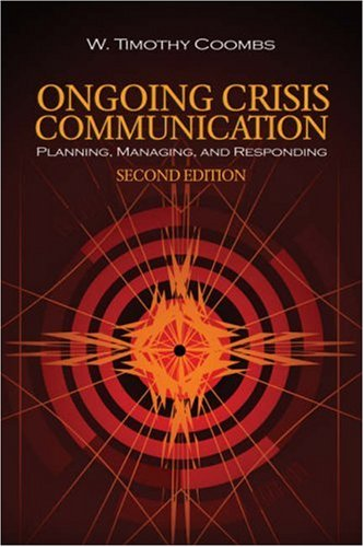 9781412949910: Ongoing Crisis Communication: Planning, Managing, and Responding