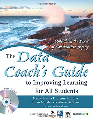 9781412950015: The Data Coach′s Guide to Improving Learning for All Students: Unleashing the Power of Collaborative Inquiry