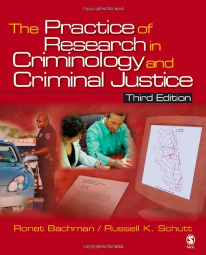 9781412950329: The Practice of Research in Criminology and Criminal Justice (Practice of Research in Criminology & Criminal Justice)