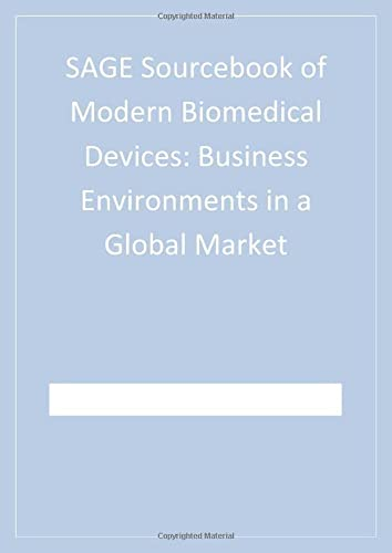 9781412950541: SAGE Sourcebook of Modern Biomedical Devices: Business Environments in a Global Market