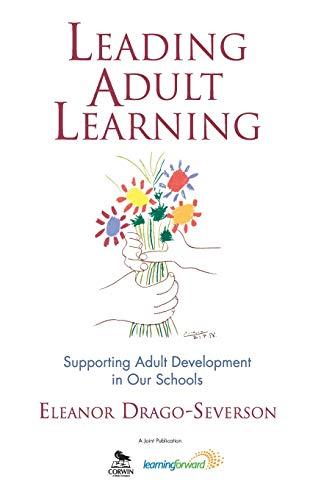 9781412950718: Leading Adult Learning: Supporting Adult Development in Our Schools