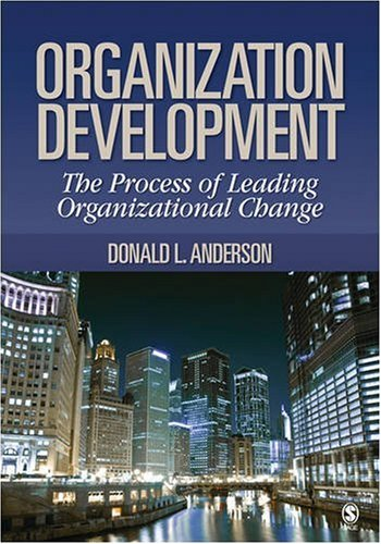 9781412950787: Organization Development: The Process of Leading Organizational Change