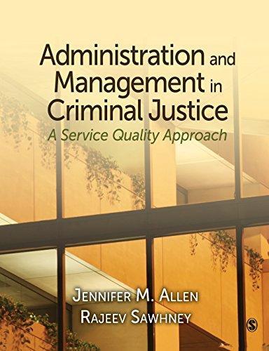 Administration and Management in Criminal Justice : Jennifer M. Allen;