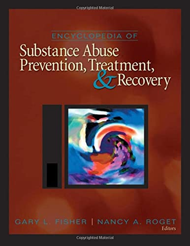 9781412950848: Encyclopedia of Substance Abuse Prevention, Treatment, and Recovery