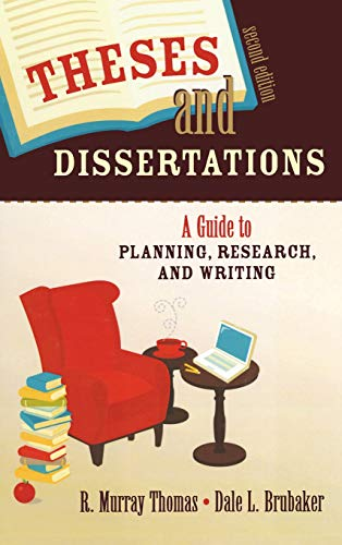 9781412951159: Theses and Dissertations: A Guide to Planning, Research, and Writing