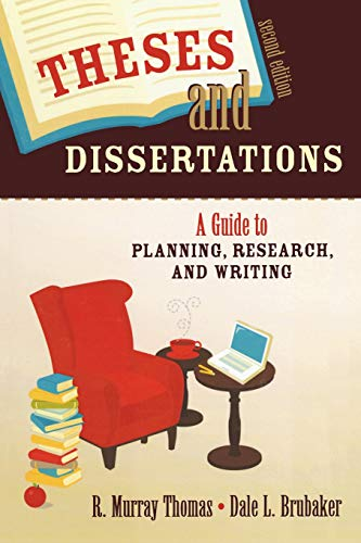 9781412951166: Theses and Dissertations: A Guide to Planning, Research, and Writing