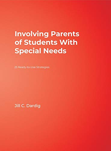 9781412951197: Involving Parents of Students With Special Needs: 25 Ready-to-Use Strategies