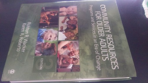 9781412951296: Community Resources for Older Adults: Programs and Services in an Era of Change