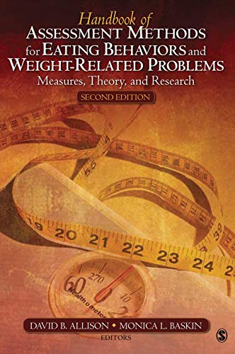 9781412951357: Handbook of Assessment Methods for Eating Behaviors and Weight-Related Problems: Measures, Theory, and Research