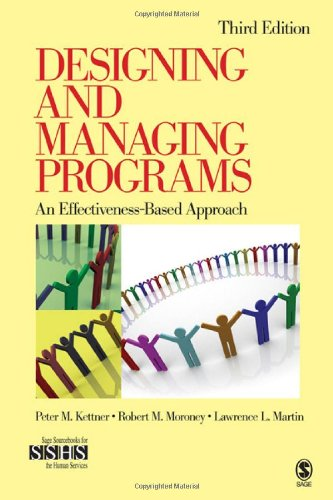 9781412951951: Designing and Managing Programs: An Effectiveness-Based Approach (SAGE Sourcebooks for the Human Services)
