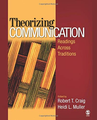9781412952378: Theorizing Communication: Readings Across Traditions