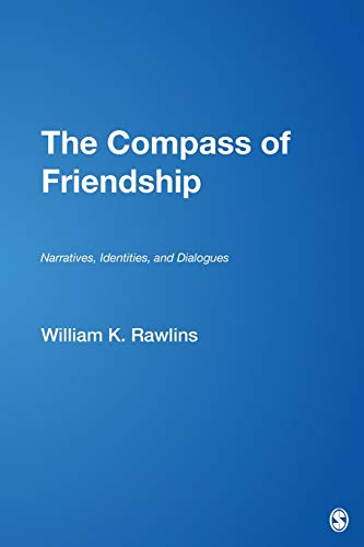 9781412952972: The Compass of Friendship: Narratives, Identities, and Dialogues