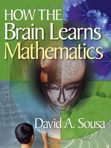 9781412953061: How the Brain Learns Mathematics