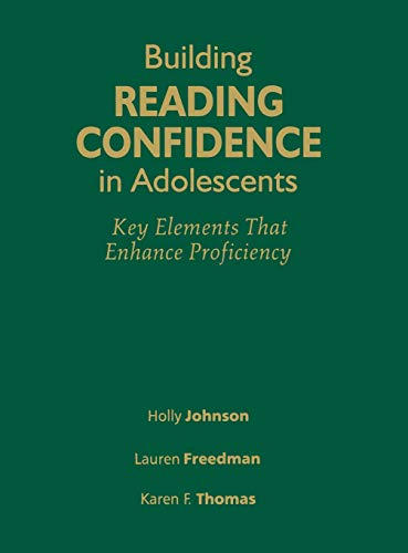 9781412953528: Building Reading Confidence in Adolescents: Key Elements That Enhance Proficiency
