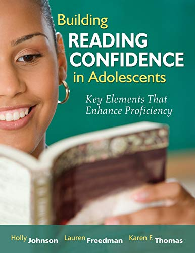 9781412953535: Building Reading Confidence in Adolescents: Key Elements That Enhance Proficiency