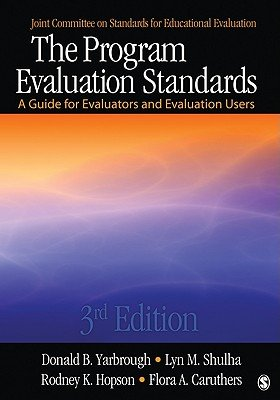 9781412953627: The Program Evaluation Standards: A Guide for Evaluators and Evaluation Users