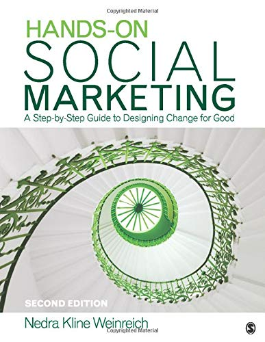 9781412953696: Hands-On Social Marketing: A Step-by-Step Guide to Designing Change for Good