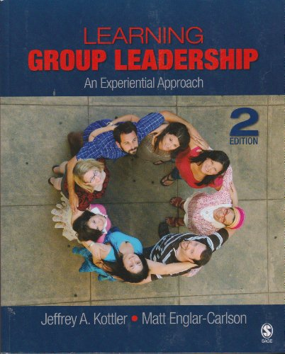 9781412953719: Learning Group Leadership: An Experiential Approach