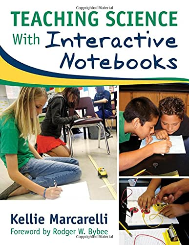 Teaching Science with Interactive Notebooks: Marcarelli, Kellie