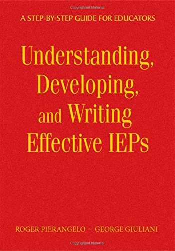 9781412954211: Understanding, Developing, and Writing Effective IEPs: A Step-by-Step Guide for Educators