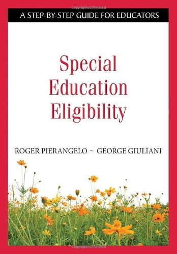 9781412954235: Special Education Eligibility: A Step-by-Step Guide for Educators