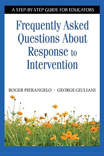 9781412954280: Frequently Asked Questions About Response to Intervention: A Step-by-Step Guide for Educators