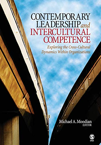 9781412954532: Contemporary Leadership and Intercultural Competence: Exploring the Cross-Cultural Dynamics Within Organizations
