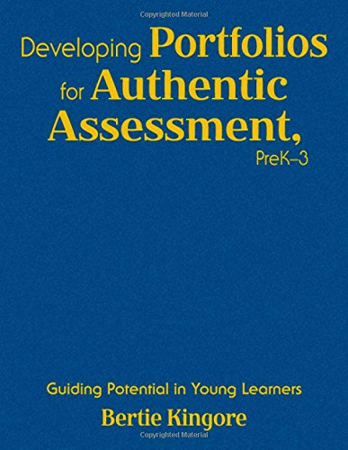 9781412954822: Developing Portfolios for Authentic Assessment, PreK-3: Guiding Potential in Young Learners