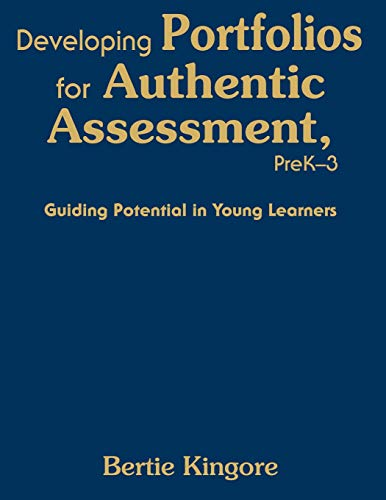 9781412954839: Developing Portfolios for Authentic Assessment, PreK-3: Guiding Potential in Young Learners