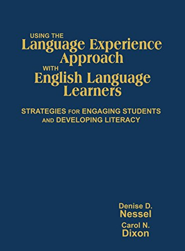 9781412955041: Using the Language Experience Approach With English Language Learners: Strategies for Engaging Students and Developing Literacy