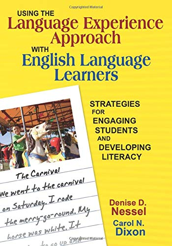 9781412955058: Using the Language Experience Approach With English Language Learners: Strategies for Engaging Students and Developing Literacy