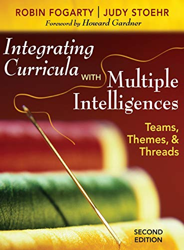 9781412955522: Integrating Curricula With Multiple Intelligences: Teams, Themes, and Threads