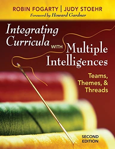 9781412955539: Integrating Curricula With Multiple Intelligences: Teams, Themes, and Threads