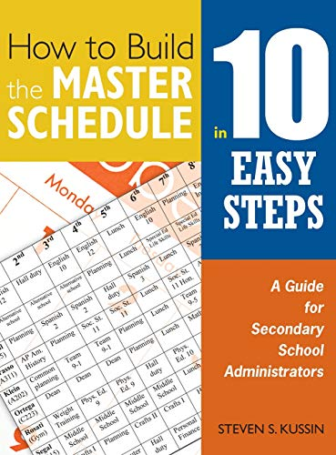 9781412955904: How to Build the Master Schedule in 10 Easy Steps: A Guide for Secondary School Administrators