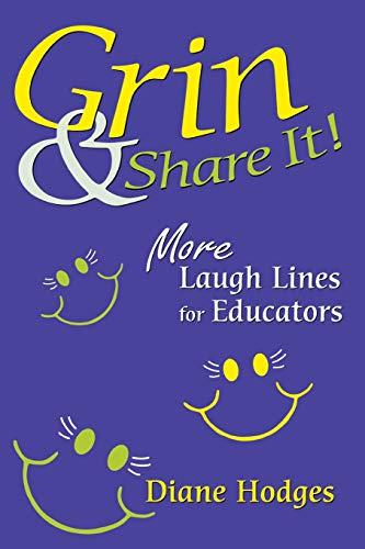 Grin & Share It: More Laugh Lines for Educators: Hodges, Diane
