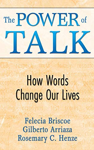 9781412956017: The Power of Talk: How Words Change Our Lives