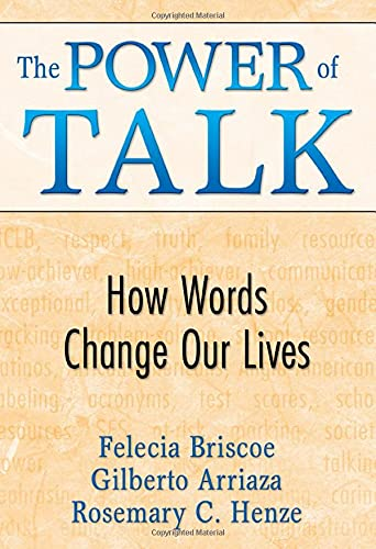 9781412956024: The Power of Talk: How Words Change Our Lives