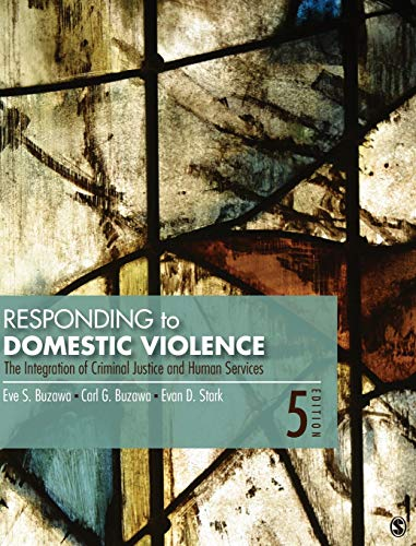 9781412956390: Responding to Domestic Violence: The Integration of Criminal Justice and Human Services