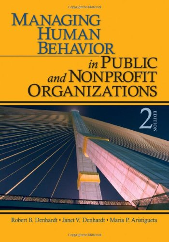 9781412956673: Managing Human Behavior in Public and Nonprofit Organizations