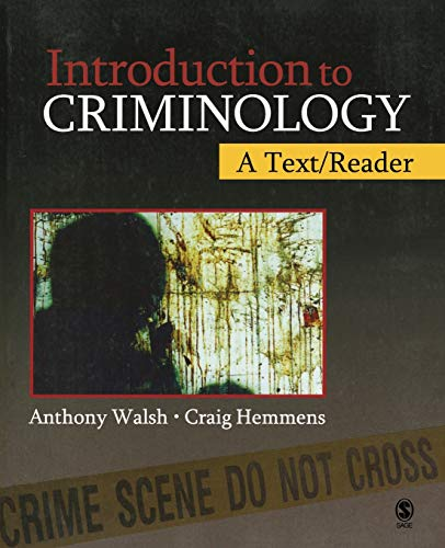 Introduction to Criminology: A Text/Reader: Dr. Anthony Walsh; Craig Hemmens
