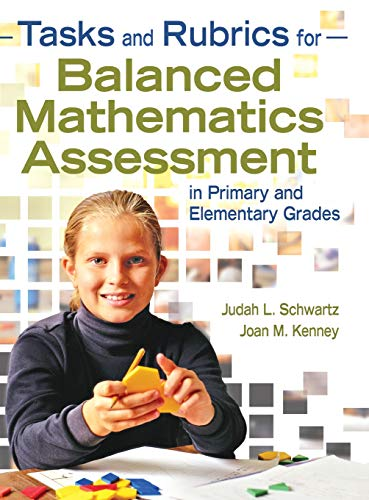9781412957304: Tasks and Rubrics for Balanced Mathematics Assessment in Primary and Elementary Grades