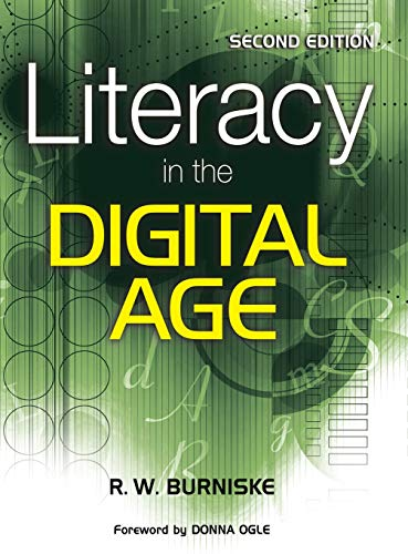 Literacy in the Digital Age: Richard W. Burniske