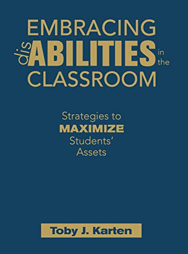9781412957694: Embracing Disabilities in the Classroom: Strategies to Maximize Students' Assets