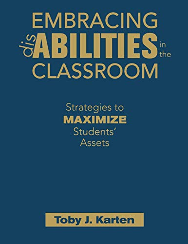 9781412957700: Embracing Disabilities in the Classroom: Strategies to Maximize Students' Assets