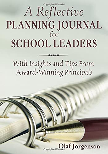 9781412958097: A Reflective Planning Journal for School Leaders: With Insights and Tips From Award-Winning Principals