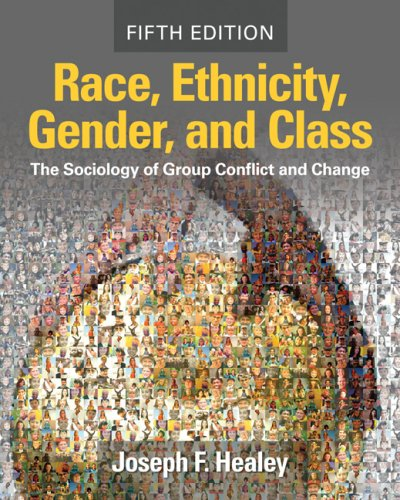 9781412958622: Race, Ethnicity, Gender, and Class: The Sociology of Group Conflict and Change